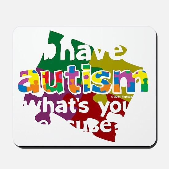 I-Have-Autism-blk Mousepad
