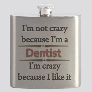 Im Not Crazy - DENTIST Flask