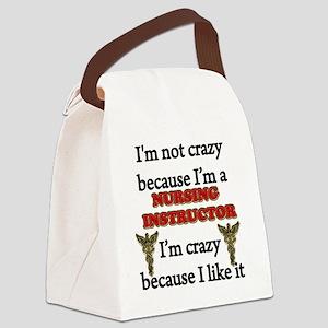 Im Not Crazy - Nurse INST. Canvas Lunch Bag