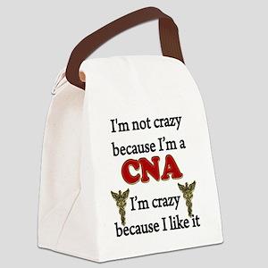 Im Not Crazy - CNA Canvas Lunch Bag