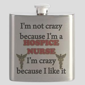 Im Not Crazy -HOSPICE Nurse Flask