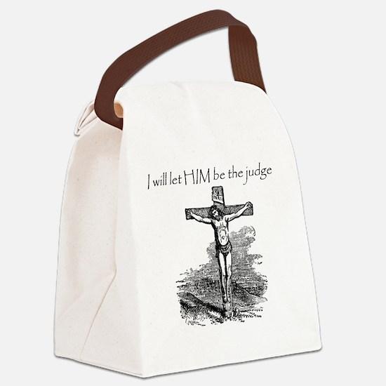 LetHimBeTheJudge Canvas Lunch Bag