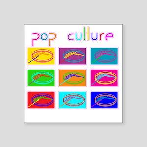 "Pop Culture NEW Square Sticker 3"" x 3"""
