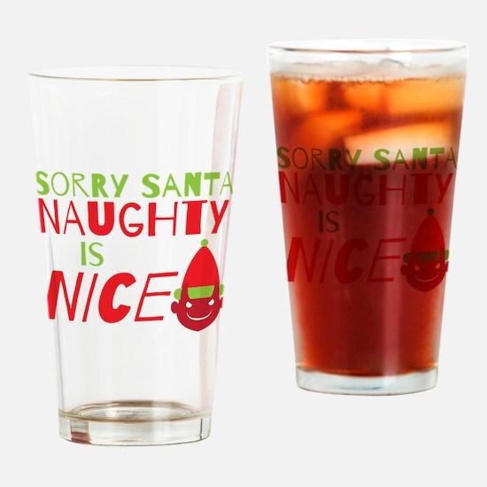 Sorry Santa Naughty is NICE. Christmas design Drin