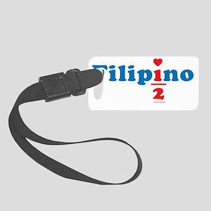 one_half_filipino Small Luggage Tag