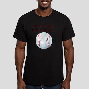 Baseball, Eat, Sleep   Men's Fitted T-Shirt (dark)