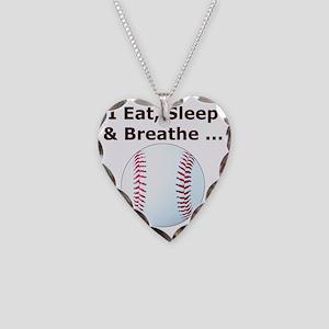 Baseball, Eat, Sleep  Breath  Necklace Heart Charm