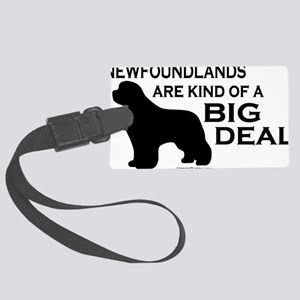 Newfs are a Big Deal Large Luggage Tag