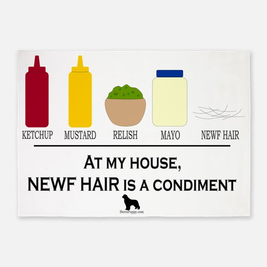 Newf Hair is a Condiment 5'x7'Area Rug