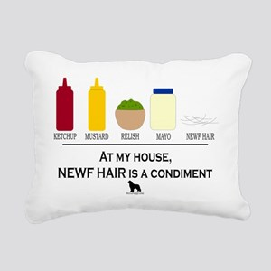Newf Hair is a Condiment Rectangular Canvas Pillow