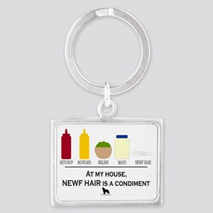Newf Hair is a Condiment Landscape Keychain