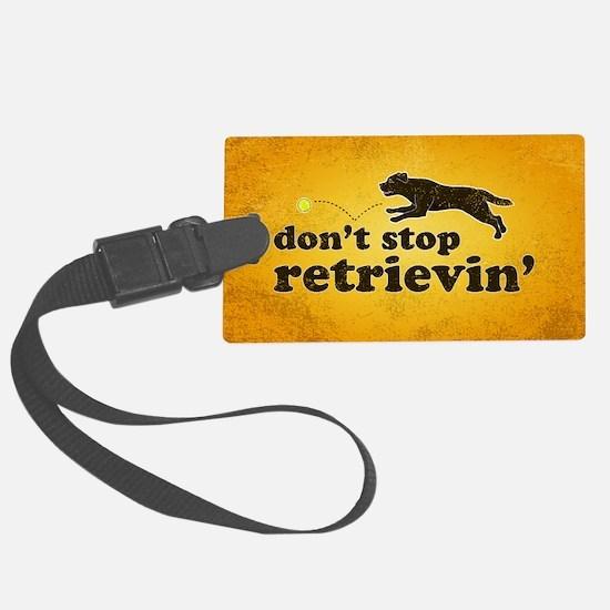 retrievin-distressedbgchoc3555 Luggage Tag