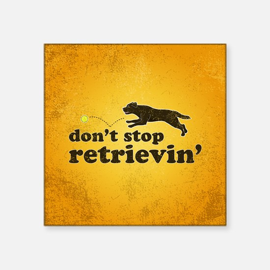 "retrievin-distressedbgchocs Square Sticker 3"" x 3"""
