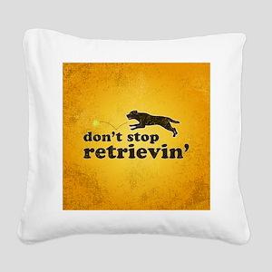 retrievin-distressedbgchocsq Square Canvas Pillow