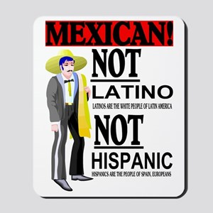 NOT LATINO Mousepad