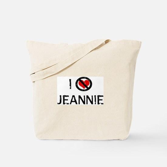 I Hate JEANNIE Tote Bag