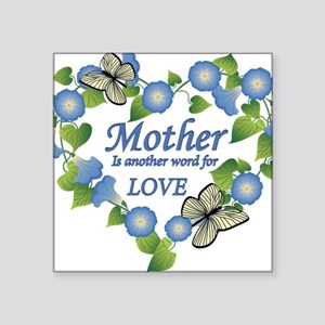 """Mothers Love  Heart Square Sticker 3"""" x 3"""""""