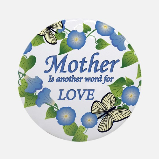 Mothers Love  Heart Round Ornament