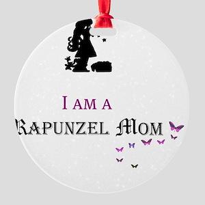 I Am a Rapunzel Mom Round Ornament