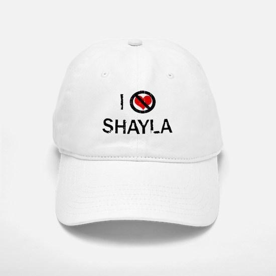 I Hate SHAYLA Baseball Baseball Cap