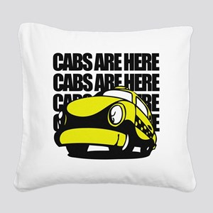 Cabs are here Square Canvas Pillow