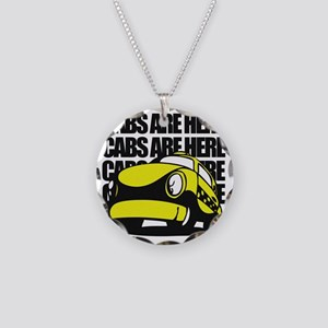 Cabs are here Necklace Circle Charm