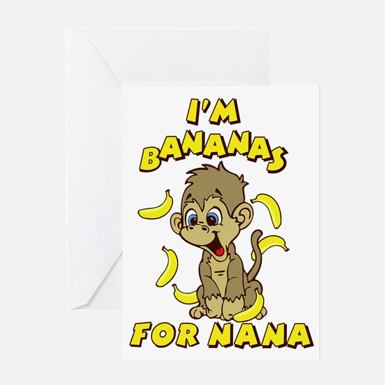 I'm Banana's For Nana Greeting Card
