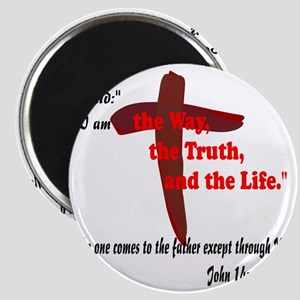 The Way, The Truth, and the Life. 8 Magnet