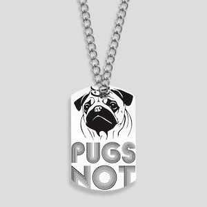 PUGSNOTDRUGS Dog Tags