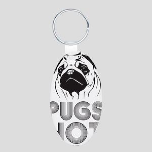 PUGSNOTDRUGS Aluminum Oval Keychain