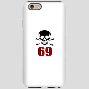 69 Birthday Designs iPhone 6/6s Tough Case