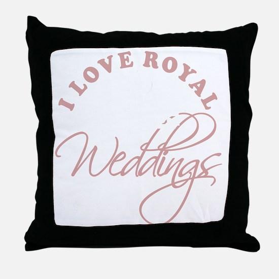 I Love Royal Weddings 2 copy Throw Pillow