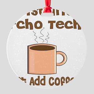 Instant Echo Tech coffee Round Ornament