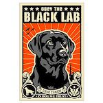 Obey the Black Lab! 07 Propaganda Poster