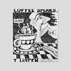 coffeeSpeaks_final Throw Blanket