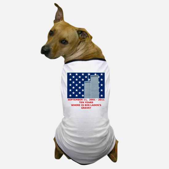 US_NAVAL_JACK_WHERE_IS_BIN_LADEN_With_ Dog T-Shirt