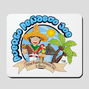 Puerto Penasco Joe Mousepad