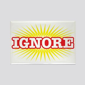 Ignore-Star-10x6 Rectangle Magnet