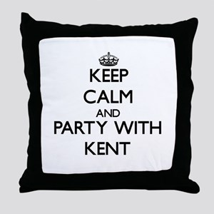 Keep Calm and Party with Kent Throw Pillow
