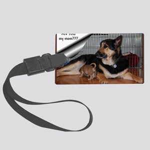 GSD-Chi-are you my mom Large Luggage Tag