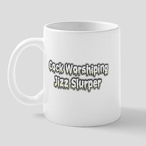 Cock worshiping jizz slurper Mug