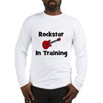 Rockstar In Training Long Sleeve T-Shirt