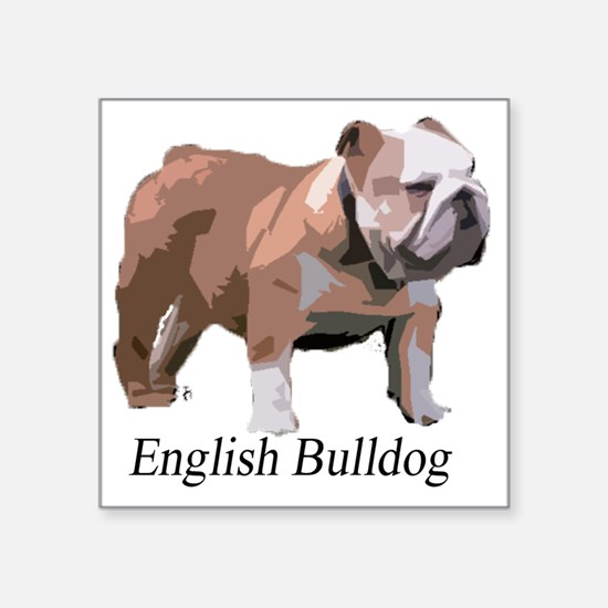 "English Bulldog for Cafe Pr Square Sticker 3"" x 3"""