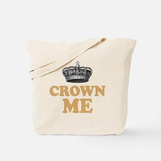 Crown Me 2 Tote Bag