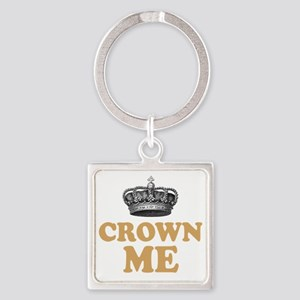 Crown Me 2 Square Keychain