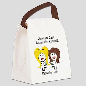 divorce men suck women-are-crazy Canvas Lunch Bag