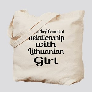 I Am In Relationship With Lithuanian Girl Tote Bag