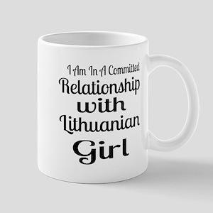 I Am In Relationship With Lithua 11 oz Ceramic Mug