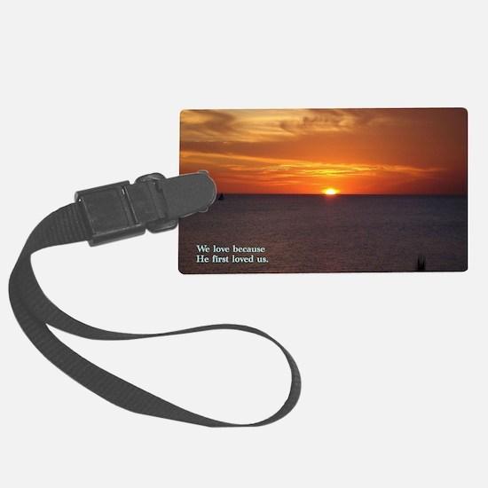 1 John 4-19  Sunrise Luggage Tag
