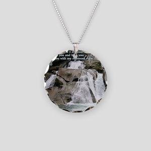 Isaiah 41-10  Waterfall Necklace Circle Charm